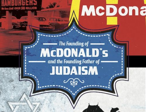 The Founding of McDonald's and the Founding Father of Judaism