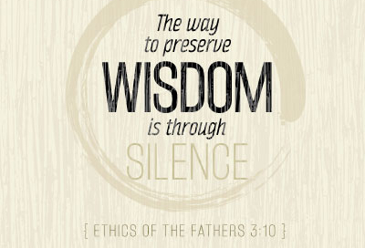 The Way to Preserve Wisdom is Through Silence